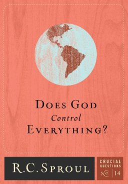 EU LI | Does God control everything? – R.C.Sproul (Crucial Questions nº 14)