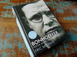 RESENHA | Bonhoeffer: Pastor, Mártir, Profeta, Espião (Eric Metaxas)