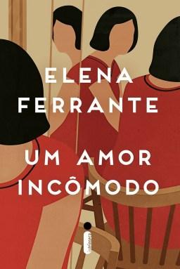 EU LI: Um amor incômodo, da Elena Ferrante